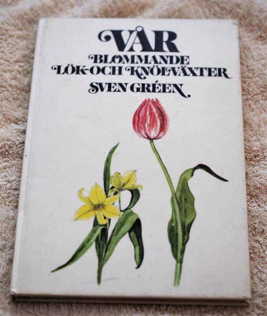 Boken Vårblommande lök- och knölväxter av Sven Gréen